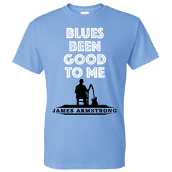Blues Been Good To Me T-Shirt